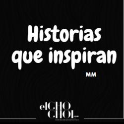 Historias que inspiran. Lucy Zamora